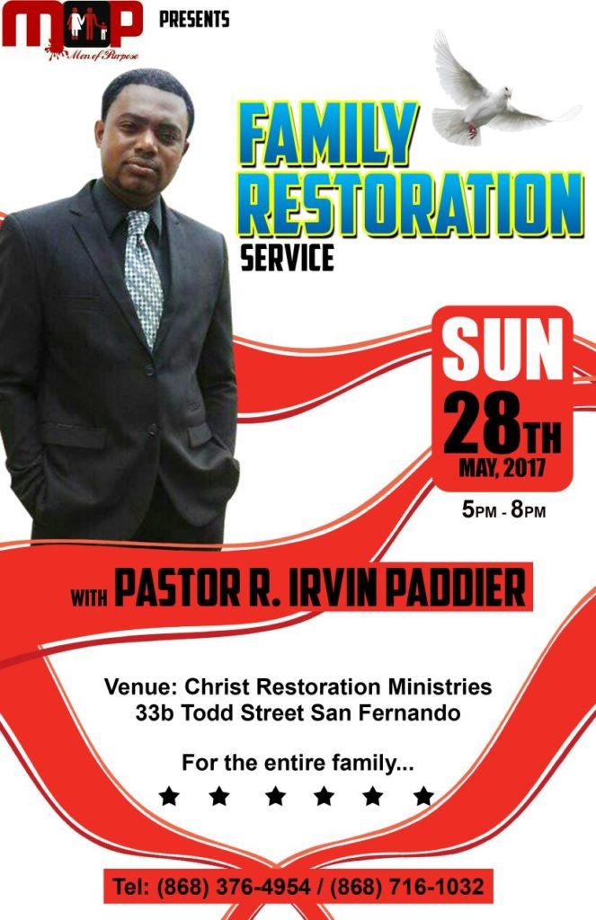 Family Restoration%Men of Purpose% Pastor RobertIrvinPaddier%